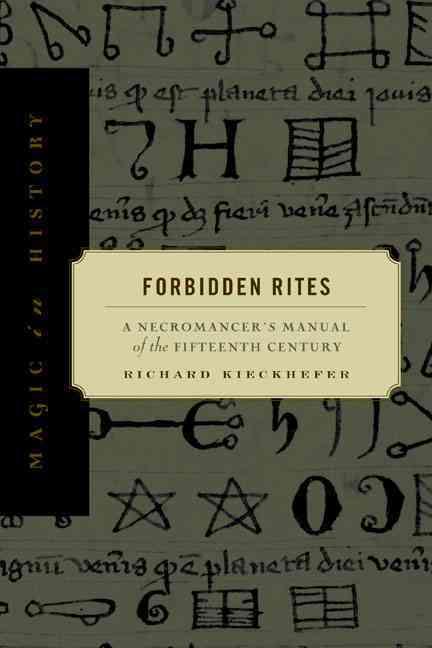 Forbidden Rites By Kieckhefer, Richard